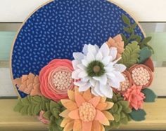 Felt flower embroidery hoop wall hanging