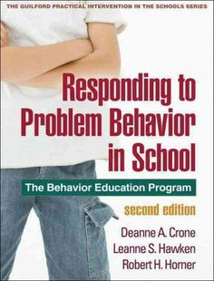 Responding to Problem Behavior in Schools: The Behavior Education Program