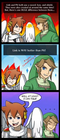 Link will always win. Always -.- << you sit on a throne of lies. Pit is better. He breaks the fourth wall, flies, and is immortal since he is an angel. He's cuter, too.