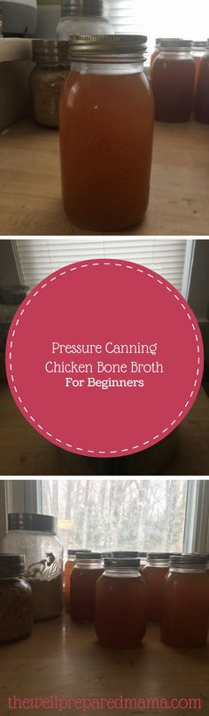Pressure Canning Chicken Bone Broth For Beginners. Canning is addictive, know what to do and what not to do before you get started! Home Canning, Canning 101, Canning Soup, Food Storage, Canning Vegetables, Water Bath Canning, Nourishing Traditions, Chicken Bones, Cooking For Beginners