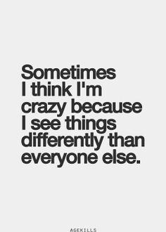 Veo todo diferente!