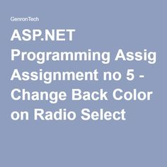 ASP.NET Programming Assignment no 5 - Change Back Color on Radio Select