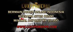 Bermain poker di agen judi poker online 10rb tentunya idaman para pecinta pemain poker online uang asli yang dapat anda main kan judi poker online.