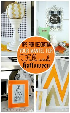 Tips for Decorating Your Mantel for Fall & Halloween! So many great ideas for decorating the easy way!