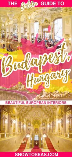 Budapest, Hungary is home to indoor spaces with countless soaring arches, hundreds of red-carpeted steps, soft-pink marble, and heaps of glittering gold!
