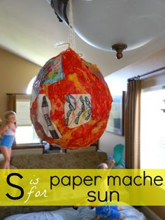 Letter S is for Paper Mache Sun ~ Letter of the week activities.