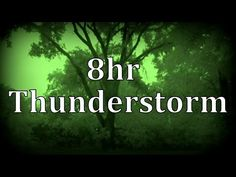 """8hr Thunderstorm at Night """"Sleep Sounds"""" - YouTube"""