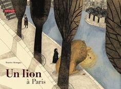 Un Lion a Paris: Amazon.co.uk: Beatrice Alemagna: Books