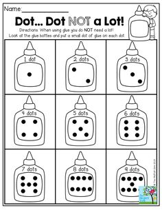 Dot, Dot NOT a lot!  Great way for kids to practice using little drops of glue and counting!