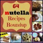 64 Scrumptious Nutella Recipes Roundup - Modern Christian Homemaker