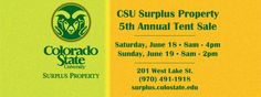 "It's about that time of the year again! CSU Surplus Property Store is excited to announce our 5th Annual Tent Sale is on Saturday, June 18th from 8:00 a.m. to 4:00 p.m. and ""Discount Sunday"" June 19th from 8:00 a.m. to 2:00 p.m."
