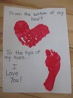 "Adorable Handpint/Footprint Craft ~ ""From the Bottom of my Heart to the Tips of my Toes... I Love You!""   Precious gift to make for Valentine Day, Christmas, Mother's Day, Father's Day, Grandparent's Day or Anyday!"