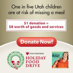 Utah Food Bank virtual food drive -- I will donate 1 dollar for every person who comments (up to 100 dollars). Please help fight hunger in Utah!