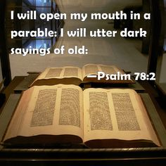 Psalm 78:2-I will recall and tell the old lessons! (I Will in Psalms)