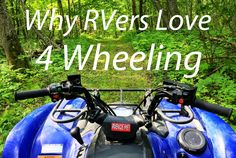 RV Activity: 4 Wheeling | www.OptimumRV.com