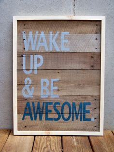 MADE TO ORDER Reclaimed Wood Wake Up & Be by RusticWoodOriginals
