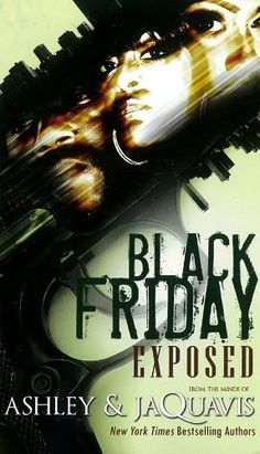 Black Friday by Ashley and JaQuavis, http://www.amazon.com/dp/160162445X/ref=cm_sw_r_pi_dp_6hA8pb1GCKEE9