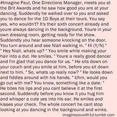 Niall Imagine- AWWWWWWW!!!!!!!!!! OMG I wish this would happen sooo bad!!!!