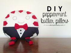 DIY Peppermint Buttler pillow! So cute!