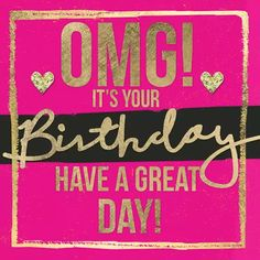 pure romance birthday discount OMG its your birthday Birthday Wishes Greetings, Birthday Wishes And Images, Birthday Wishes Messages, Birthday Blessings, Wishes Images, Cute Happy Birthday, Happy Birthday Pictures, Happy Birthday Quotes, Happy Birthday Cards