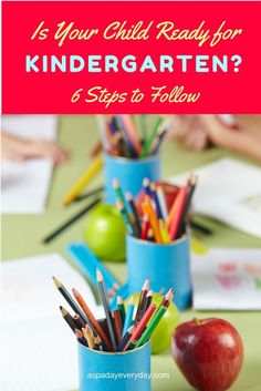 Are you struggling with a decision on whether your child is ready for kindergarten.  Read my 6 steps to follow to help reach a decision you can be confident about!