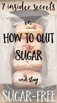This is the ultimate 7 tips if you want to quit sugar, and stay sugar free from my experiences // Acorns and Lemonade.com