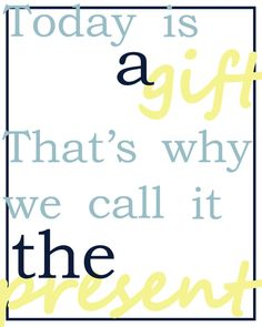 Today is a Gift printable and transfer