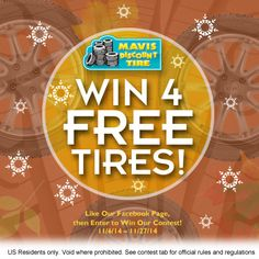 Dusting... Flakes... Storms... Winter and Tires are on our minds. Why not enter to Win 4 Tires! Drawing in 10 days. Enter via Apps tab. http://www.facebook.com/mavisdiscounttire