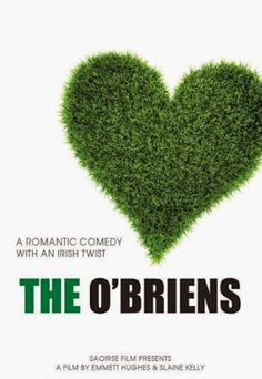 The O'Briens Two years after the death of his wife, an Irish Father summons home his two Sons & Daughter, causing all to fear the worst, but he is not the only one with a secret. Streaming Tv Shows, Streaming Movies, Amazon Prime Movies, O Movie, Movies To Watch Online, Sundance Film, About Time Movie, Movies And Tv Shows, Comedy
