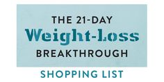 The 21-Day Weight-Loss Breakthrough Printable Shopping List