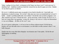 Eksamen gebed Prayers For Children, Kindness Quotes, Afrikaans, Christian Quotes, Inspirational Quotes, Woodwork, School, Diy, Life Coach Quotes