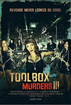 """A Southern Life in Scandalous Times: Crowd Funding Starts For Cult Horror Sequel """"Toolbox Murders III"""""""