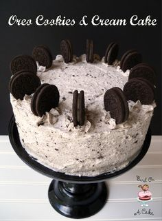 Bird On A Cake: Oreo Cookies and Cream Cake Made from scratch cake, yummy sounding whipped cream frosting