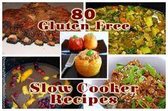 80 gf slow cooker recipes! GLUTEN FREE