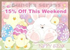Buncha Scraps Digital Collections Easter Weekend SALE 15% Off Perfect for all your Papercrafting Projects
