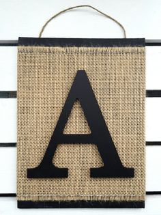 Monogram Letter Sign - Letter A Wall Hanging - Letter Burlap Sign - Initial Sign - Modern Rustic Wall Decor - Any letter A-Z Mdf Letters, Painted Letters, Hand Painted, Burlap Wall Decor, Burlap Signs, Burlap Monogram, Monogram Letters, Burlap Fabric, Canvas Signs