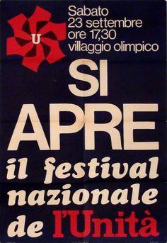 Festival Nazionale dellʹUnità Roma villaggio olimpico 23 settembre - 1 ottobre 1972  Progetto grafico di Daniele Turchi.