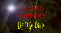 The Amazing Secrets Behind the Numbers of the Bible!  Check it out! | http://gracevine.christiantoday.com/video/discover-the-amazing-numbers-of-the-bible-check-it-out-4127