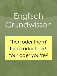 Grundwissen: Then oder than? Their – there? Your – you're? Grundwissen: Then oder than? Their – there? Your – you're?,Englisch Englisch Grundwissen: Then oder than? Their oder there? Your oder you're? Learn English For Free, English For Beginners, Learning For Life, English Lessons, Infographic Templates, My Teacher, Emotional Regulation, Teaching Tools, Learning Activities