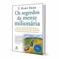 Livro Os Segredos Da Mente Milionária - R$ 39,90 no MercadoLivre