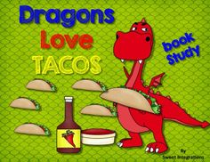 """Did you know that DRAGONS LOVE TACOS? These activities go along with the precious book """"Dragons Love Tacos"""" by Adam Rubin.$"""
