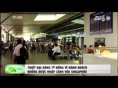 VTC14_Thiệt hại hàng tỷ đồng vì không được nhập cảnh vào Singapore