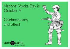 National Vodka Day is October 4! Celebrate early and often!