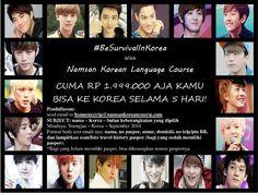 Pendaftaran program #BeSurvivalInKorea hanya sampai tanggal 27 SEPTEMBER!!! Kapan lagi ke Korea kurang dari dua jutaan selama 5 hari! Cek http://namsankoreancourse.com/be-survival-in-korea-rp-1-999-000-selama-5-hari/