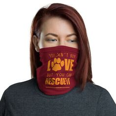 """You Can't Buy Love but You Can Rescue it!MADE IN USA Washable Neck Warmer Face Cover Neck Gaiter. Can Be used as an awesome Fashionable Bandana Accesory. Stay Home , Stay Safe! Best Wishes from for a better """"restart"""" of the Planet! Together We Stand! Together We Stand, Bandana Scarf, Animal Rights, Pet Clothes, Bandanas, Stay Safe, Neck Warmer, Animal Rescue, Face Masks"""