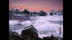 Heinrich Harrer: Sedm let v Tibetu Lhasa, Sirius Black, The Creator, Let It Be, Youtube, Youtubers, Youtube Movies