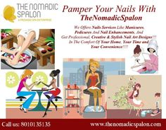 We Offers Nails Services Like #Manicures, Pedicures And Nail Enhancements, And Get Professional, Creative & #Stylish Nail Art #Designs!!!  Our #salonistas are waiting for your calls on 8010135135 to #pamper your at your place, your time and your convenience. See more @ http://thenomadicspalon.com/project/4232/