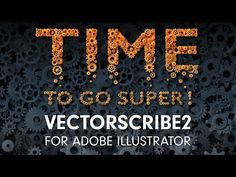 VectorScribe2 - Time to go SUPER!  VectorScribe Updated for Creating and Editing Adobe Illustrator Paths