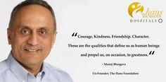 #QuoteOfTheWeek #TheHansFoundationHospitals  Manoj Bhargava #quotes