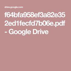 f64bfa958ef3a82e352ed1fecfd7b06e.pdf - Google Drive